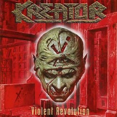 Violent Revolution - Kreator