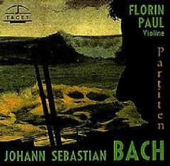Bach Complete Sonatas And Partitas For Violin Solo Vol 1 ( No. 1) - Florin Paul
