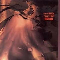 Soma - Steve Roach,Robert Rich