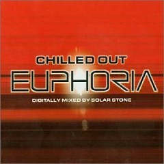 Chilled Out Euphoria CD2