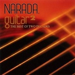 Narada Guitar 2: The Best Of Two Decades CD1