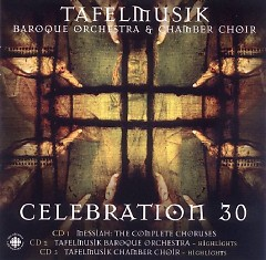 Celebration 30 Disc 2 No. 1 - Ivars Taurins,Tafelmusik Baroque Orch & Chamber Choir