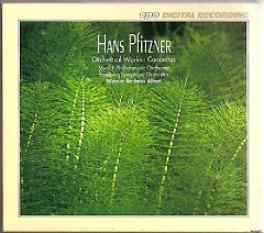 Hans Pfitzner - Complete Orchestral Works Disc 2 - Werner Andreas Albert,Munich Philharmonic Orchestra,Bamberg Symphony Orchestra