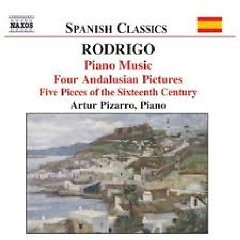 Rodrigo Piano Music CD2 No. 2 - Artur Pizarro