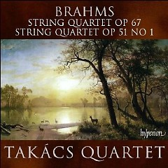 Brahms - String Quartet Op. 67 & Op. 51 No.1 - Takács Quartet,Stephen Hough
