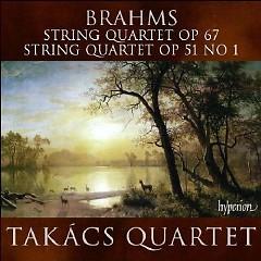 Brahms - String Quartet Op. 67 & Op. 51 No.1 - Takács Quartet,Stephen Hough