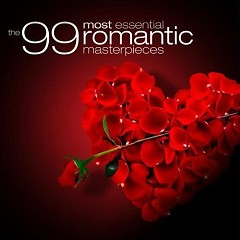 The 99 Most Essential Romantic Masterpieces CD 3 No. 2