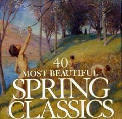 40 Most Beautiful Spring Classics  CD 3
