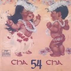 54 Cha Cha Cha - Non Stop CD 1