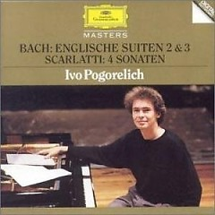 Bach - English Suites No 2 & 3 Scarlatti Sonatas - I. Pogorelich