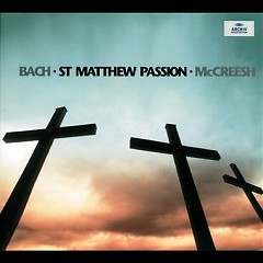 Bach - St Matthew Passion CD 1 No. 3 - Paul McCreesh