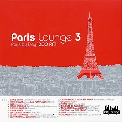 Paris Lounge Vol 3 CD 1