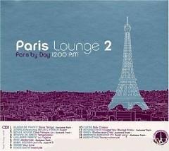 Paris Lounge Vol 2 CD 1