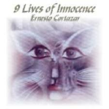 Ernesto Cortazar Collection 1999 - 9 Lives Of Innocence