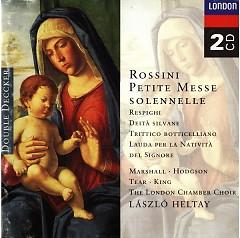 Rossini - Petite Messe solennelle & Respighi Delta silvane Trittico botticelliano etc CD 1 - Laszlo Heltay,Argo Chamber Orchestra