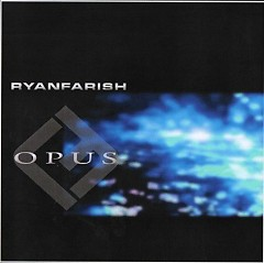 Opus - Ryan Farish