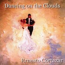 Ernesto Cortazar Collection 2000 - Dancing On The Clouds