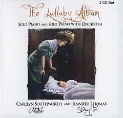 The Lullaby Album CD 1 - Carolyn Southworth,Jennifer Thomas