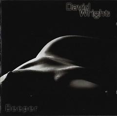 Deeper - David Wright