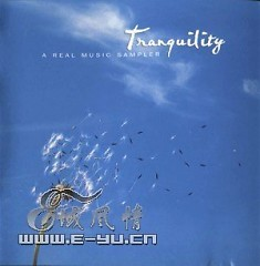 Tranquility - A Real Music Sampler