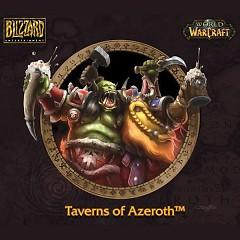 World Of Warcraft - Taverns Of Azeroth