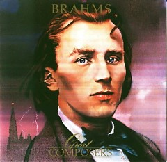 Great Composers - Brahms CD 1