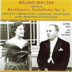 Bruno Walter Conducts Beethoven - Symphony No. 9 - Bruno Walter,London Philharmonic Orchestra