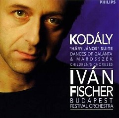 Kodaly - Hary Janos Suite, Dances Of Galanta, etc