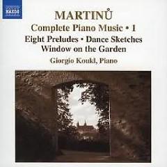 Bohuslav Martinu Complete Piano Music CD 1 No. 1
