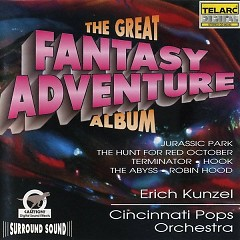 The Great Fantasy Adventure Album CD 2 - Erich Kunzel,Cincinnati Pops Orchestra