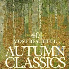 40 Most Beautiful Autumn Classics CD 2