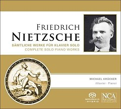 Nietzsche Complete Solo Piano Works CD 1