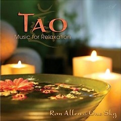 Tao - Music For Relaxation - Ron Allen