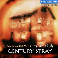 Soul Music Hall Vol 10 Century Stray CD 1
