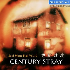Soul Music Hall Vol 10 Century Stray CD 2