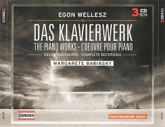 Egon Wellesz The Piano Works (Complete Recording)  CD 1 No. 1 - Margarete Babinsky