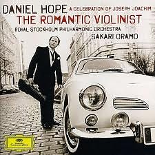 The Romantic Violinist A Celebration Of Joseph Joachim - Daniel Hope