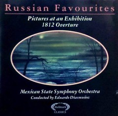 Pictures Of An Exhibition, 1812 Overture CD 1 - Mexican State Symphony Orchestra,Eduardo Diazmuñoz