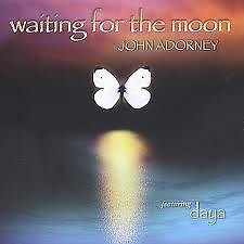 Waiting For The Moon - John Adorney