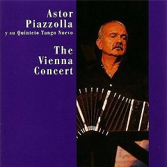 The Vienna Concert - Ástor Piazzolla