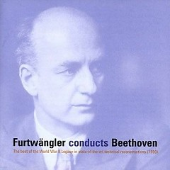 Furtwangler Conducts Beethoven Symphonies No. 4 & 7