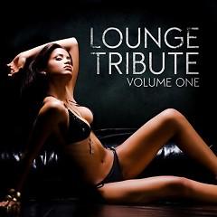 Lounge Tribute Vol. 1