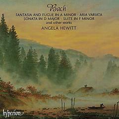 Bach - Fantasia And Fugue In A Minor; Aria Variata; Sonata In D Major; Suite In F Minor CD 1
