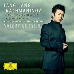 Rachmaninov - Piano Concerto No. 2; Paganini Rhapsody CD 1 - Lang Lang,Valery Gergiev