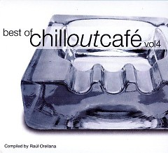 Best Of Chill Out Cafe Vol. 4 CD 2