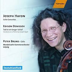 Haydn - Cello Concertos; Denissov - Tod Ist Ein Langer Schlaf