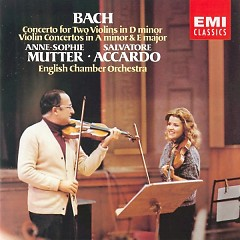Bach Concertos - Anne Sophie Mutte,Salvatore Accardo,English Chamber Orchestra