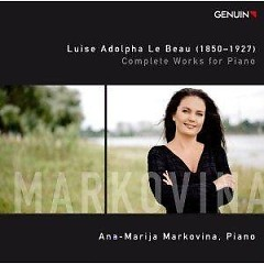 Luise Adolpha Le Beau Complete Works For Piano CD 2 - Ana-Marija Markovina