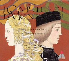 I Capuleti E I Montecchi CD 1 No. 1 - Donald Runnicles,Scottish Chamber Orchestra