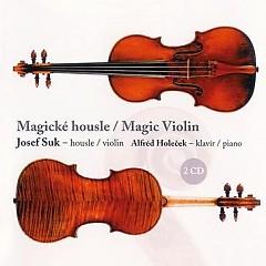 Magic Violin CD 2 No. 2 - Josef Suk,Alfred Holecek